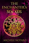 The Enchanter's New Kids (The Ellwood Chronicles #5)