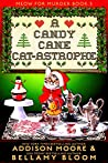 A Candy Cane Cat-astrophe (Meow for Murder #5)
