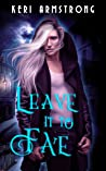 Leave it to Fate (Left to Fate Book 1)