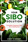 Your SIBO Solution: Complete Treatment Plan for a Healthy Gut
