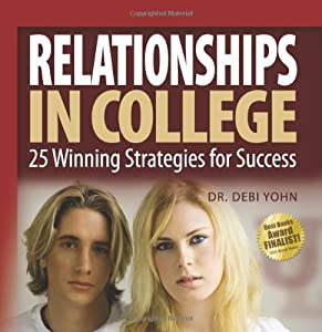 Relationships In College: 25 Winning Strategies For Success