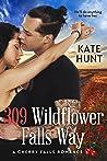 309 Wildflower Falls Way (A Cherry Falls Romance #10)