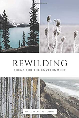 Rewilding: Poems for the Environment