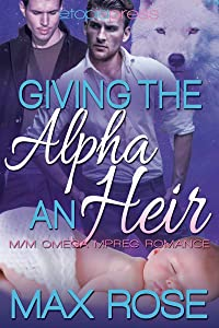Giving the Alpha an Heir (The New Detroit Wolves #1)