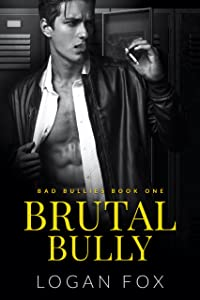 Brutal Bully (Bad Bullies #1)