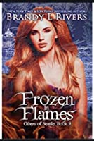 Frozen in Flames (Others of Seattle #9)