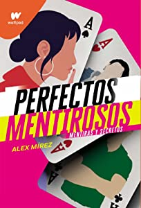 Perfectos mentirosos (Perfectos mentirosos #1)