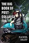 The Big Book of Post-Collapse Fun (Planetary Tarantella #1)