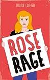 Rose Rage