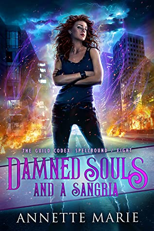 Damned Souls and a Sangria (The Guild Codex: Spellbound, #8)