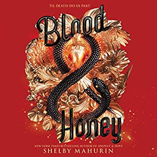 Blood & Honey (Serpent & Dove, #2)