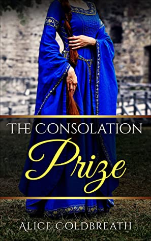 The Consolation Prize (Brides of Karadok, #3)