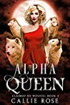 Alpha Queen (Claimed by Wolves, #4)