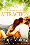 An Inconvenient Attraction (Azalea Valley Series, #5)