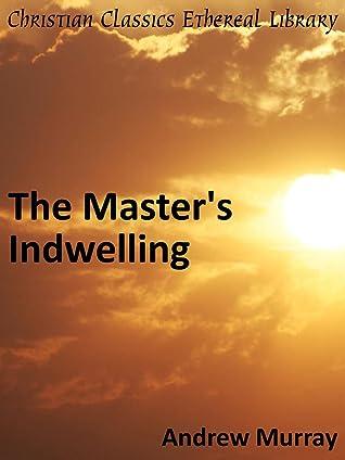 Master's Indwelling - Enhanced Version