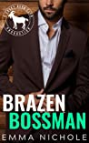 Brazen Bossman (Cocky Hero Club) audiobook review