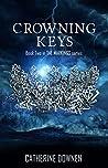 Crowning Keys (The Markings, #2)