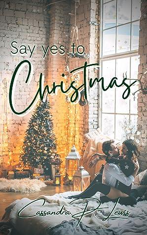 Say Yes to Christmas