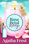 Rose Petal Revenge (Claire's Candles Cozy Mystery #4)