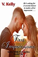 First Impressions (To Be With You #1)