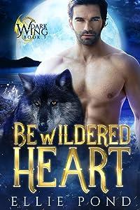 Bewildered Heart (Dark Wings, #3)