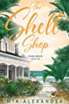 The Shell Shop by Mia Alexander