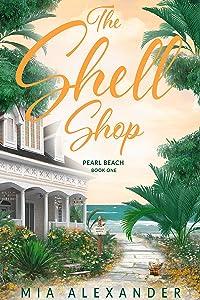 The Shell Shop (Pearl Beach # 1)
