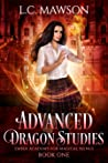 Advanced Dragon Studies (Ember Academy for Magical Beings, #1)