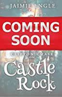 Clifton Chase on Castle Rock (Clifton Chase Adventures, #2)