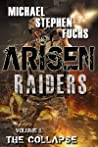 The Collapse (Arisen: Raiders #1)