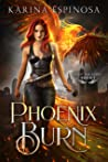 Phoenix Burn (From the Ashes Trilogy, #1)