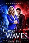 Cross Waves (Mind Hackers Series, Book Two)