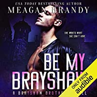 Be My Brayshaw (Brayshaw, #4)