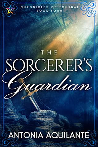 The Sorcerer's Guardian (Chronicles of Tournai, #4)