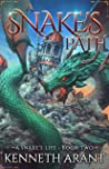 A Snake's Path (A Snake's Life Book 2)