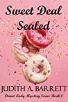 SWEET DEAL SEALED (DONUT LADY MYSTERY SERIES, BOOK 1)