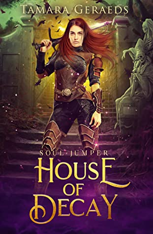 House of Decay: a supernatural urban fantasy action adventure