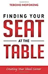 Finding your seat at the table: Creating the ideal career