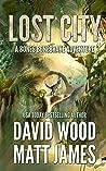 Lost City (Bones Bonebrake Adventures #4)