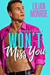 Won't Miss You (We Shouldn't, #4)