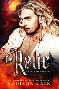 The Relic (Cradle of Darkness, #2)