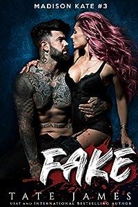 Fake (Madison Kate, #3)
