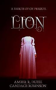 Lion (Faeries of Oz, #0.5)