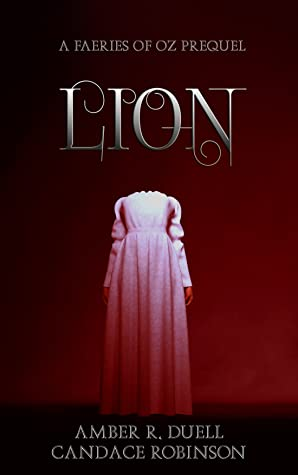 Lion (Faeries of Oz, #0.5)