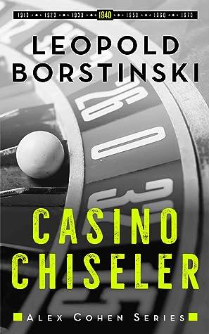 Casino Chiseler (Alex Cohen, #4)
