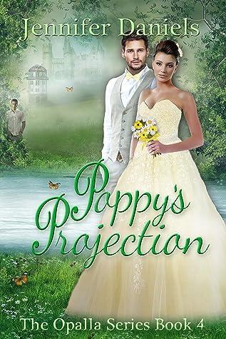 Poppy's Projection by Jennifer  Daniels