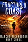 Fractured Coast: Broken Tide Book 2: (A Post-Apocalyptic Thriller Adventure Series)