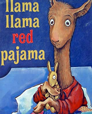 Llama Llama Red Pajama: Recommended for classic children's picture books