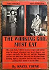 The Working Girl Must Eat by Hazel Young