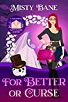 For Better or Curse (Paranormal Party Planner #1)